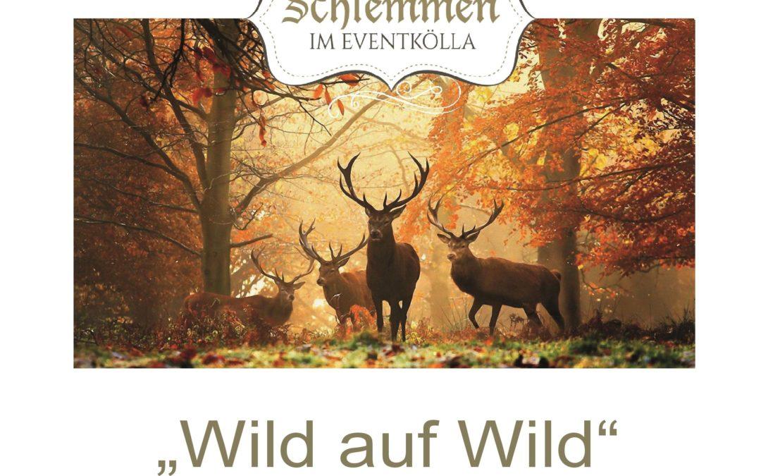 """""""Wild auf Wild"""" im Eventkölla"""